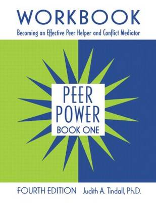 Peer Power, Book One: Book 1: Workbook: Becoming an Effective Peer Helper and Conflict Mediator (Paperback)