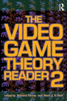The Video Game Theory Reader 2 (Paperback)