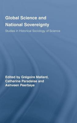 Global Science and National Sovereignty (Hardback)