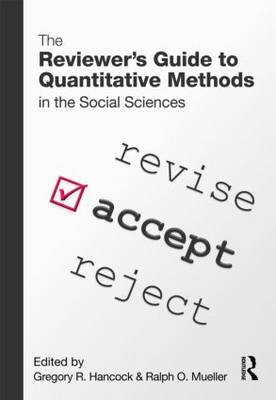 The Reviewer's Guide to Quantitative Methods in the Social Sciences (Paperback)