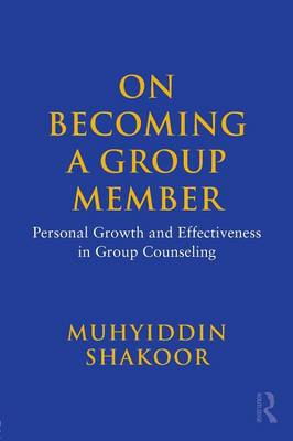 On Becoming a Group Member: Personal Growth and Effectiveness in Group Counseling (Paperback)