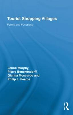 Tourist Shopping Villages: Forms and Functions - Routledge Advances in Tourism (Hardback)