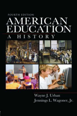 American Education: A History (Paperback)