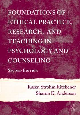 Foundations of Ethical Practice, Research, and Teaching in Psychology and Counseling (Hardback)