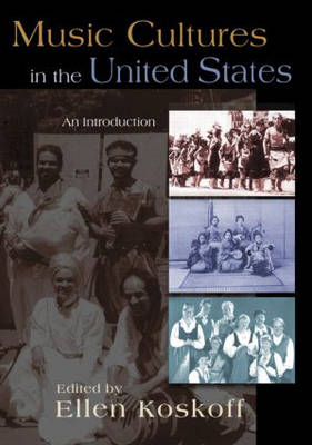 Music Cultures in the United States: An Introduction (Paperback)