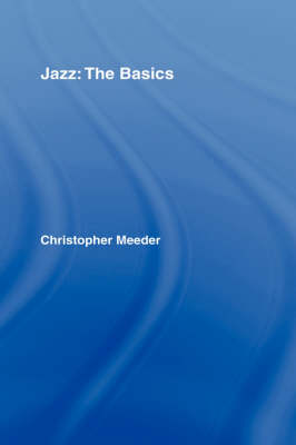 Jazz: the Basics - The Basics (Hardback)