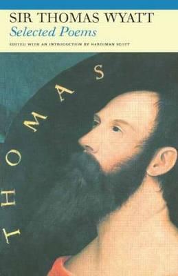 Selected Poems of Sir Thomas Wyatt - Fyfield Books (Paperback)