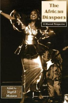 African Diaspora: A Musical Perspective - Critical and Cultural Musicology (Paperback)