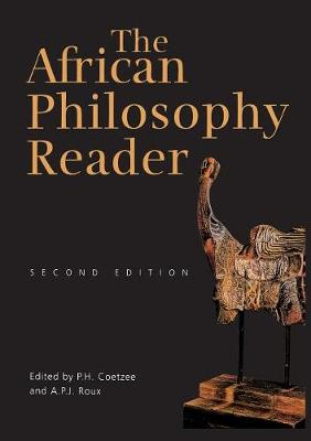 The African Philosophy Reader (Paperback)