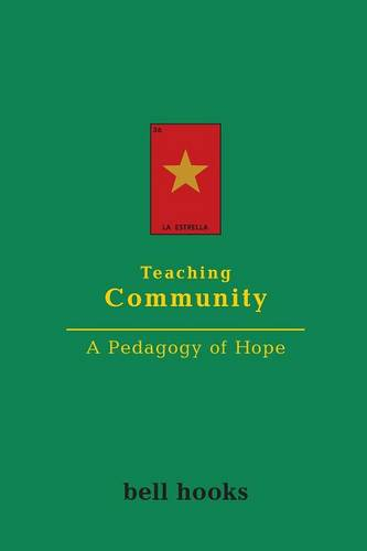 Teaching Community: A Pedagogy of Hope (Paperback)