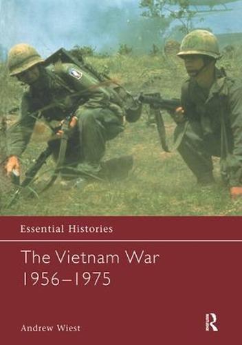 The Vietnam War 1956-1975 - Essential Histories (Hardback)