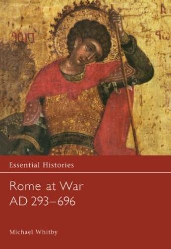 Rome at War AD 293-696 - Essential Histories (Hardback)