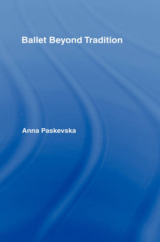 Ballet Beyond Tradition (Hardback)