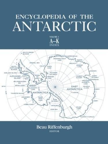 Encyclopedia of the Antarctic (Hardback)