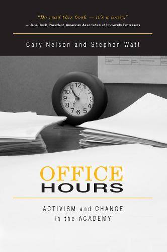 Office Hours: Activism and Change in the Academy (Paperback)