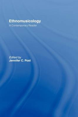 Ethnomusicology: A Contemporary Reader (Hardback)