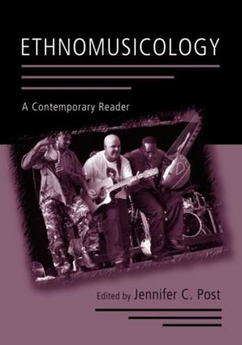Ethnomusicology: A Contemporary Reader (Paperback)