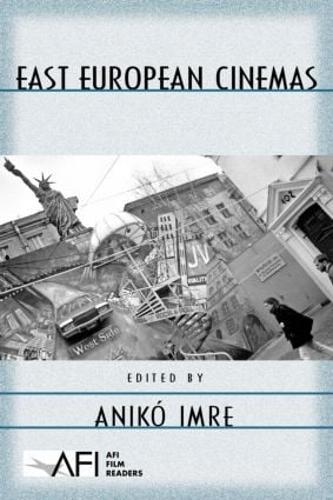 East European Cinemas - AFI Film Readers (Paperback)
