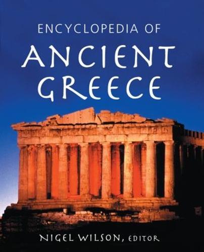 Encyclopedia of Ancient Greece (Hardback)