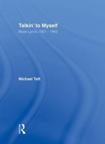 Talkin' to Myself: Blues Lyrics, 1921-1942 (Hardback)