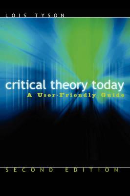 Critical Theory Today (Hardback)