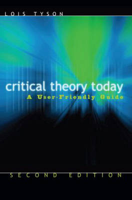 Critical Theory Today (Paperback)