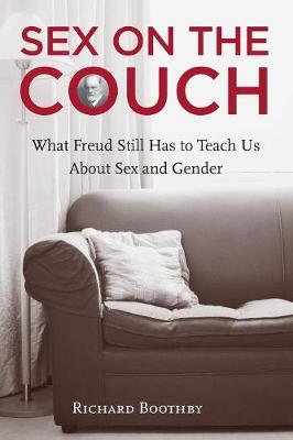 Sex on the Couch: What Freud Still Has To Teach Us About Sex and Gender (Paperback)