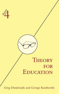 Theory for Education: Adapted from Theory for Religious Studies, by William E. Deal and Timothy K. Beal - theory4 (Hardback)