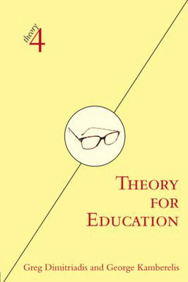 Theory for Education: Adapted from Theory for Religious Studies, by William E. Deal and Timothy K. Beal - theory4 (Paperback)