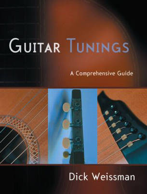 Guitar Tunings: A Comprehensive Guide (Paperback)
