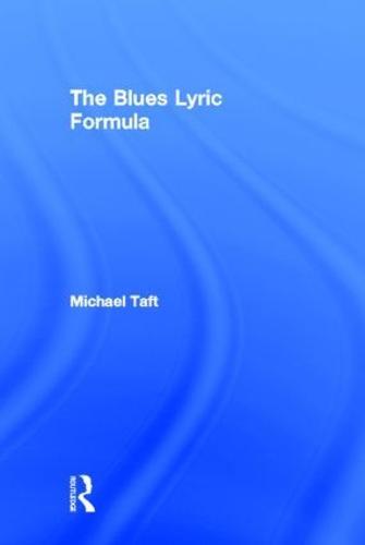The Blues Lyric Formula (Hardback)