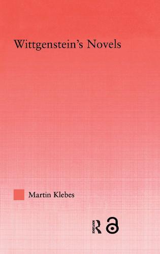 Wittgenstein's Novels (Hardback)