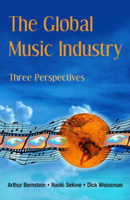 The Global Music Industry: Three Perspectives (Paperback)