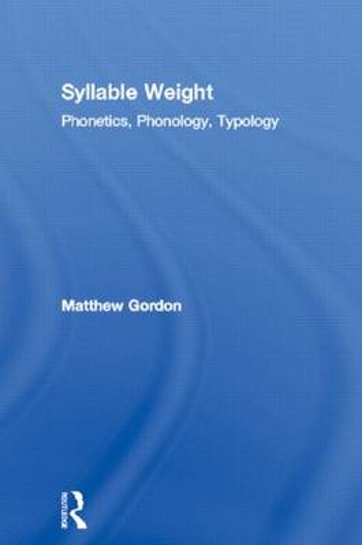 Syllable Weight: Phonetics, Phonology, Typology (Hardback)