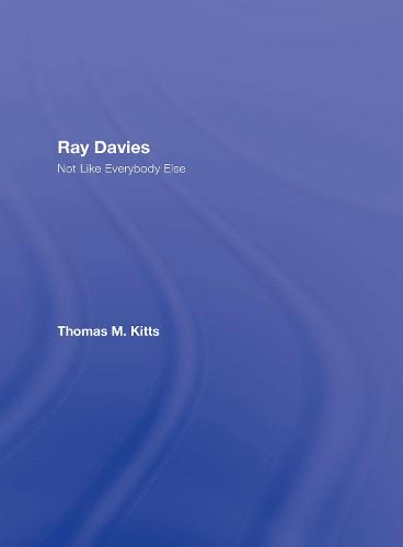 Ray Davies: Not Like Everybody Else (Hardback)
