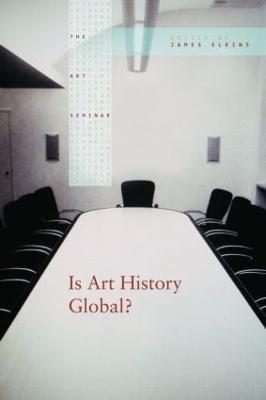 Is Art History Global? - The Art Seminar (Hardback)
