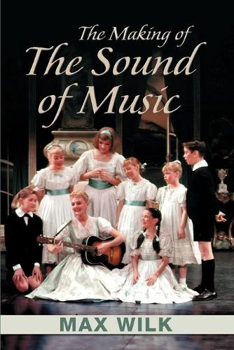 The Making of the Sound of Music (Paperback)