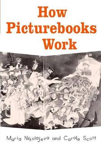 How Picturebooks Work - Children's Literature and Culture (Paperback)