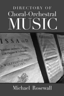 Directory of Choral-Orchestral Music (Hardback)