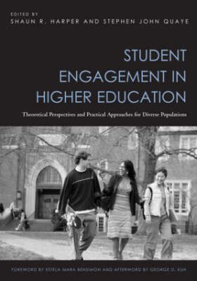 Student Engagement in Higher Education: Theoretical Perspectives and Practical Approaches for Diverse Populations (Paperback)