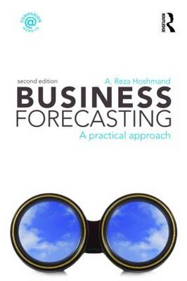 Business Forecasting, Second Edition: A Practical Approach (Paperback)
