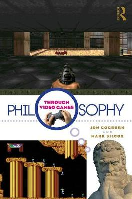 Philosophy Through Video Games (Paperback)