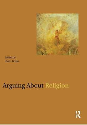 Arguing About Religion - Arguing About Philosophy (Paperback)