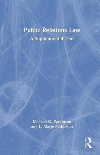 Public Relations Law: A Supplemental Text (Hardback)