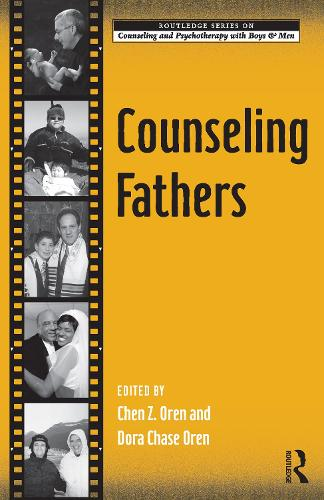 Counseling Fathers - The Routledge Series on Counseling and Psychotherapy with Boys and Men (Paperback)