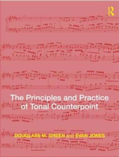 The Principles and Practice of Tonal Counterpoint (Paperback)
