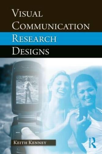 Visual Communication Research Designs (Paperback)