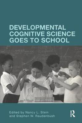 Developmental Cognitive Science Goes to School (Paperback)