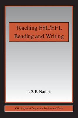 Teaching ESL/EFL Reading and Writing - ESL & Applied Linguistics Professional Series (Paperback)