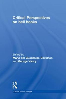Critical Perspectives on bell hooks - Critical Social Thought (Paperback)